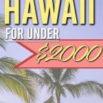Wondering how you can afford to fly to Hawaii? Here's how we fly to Hhawaii for under $2000 for a family of 4 | Fly to Hawaii for less | Fly to Hawaii for Cheap | Family Travel | #hawaii #travelhacking #cheapflights #Maui