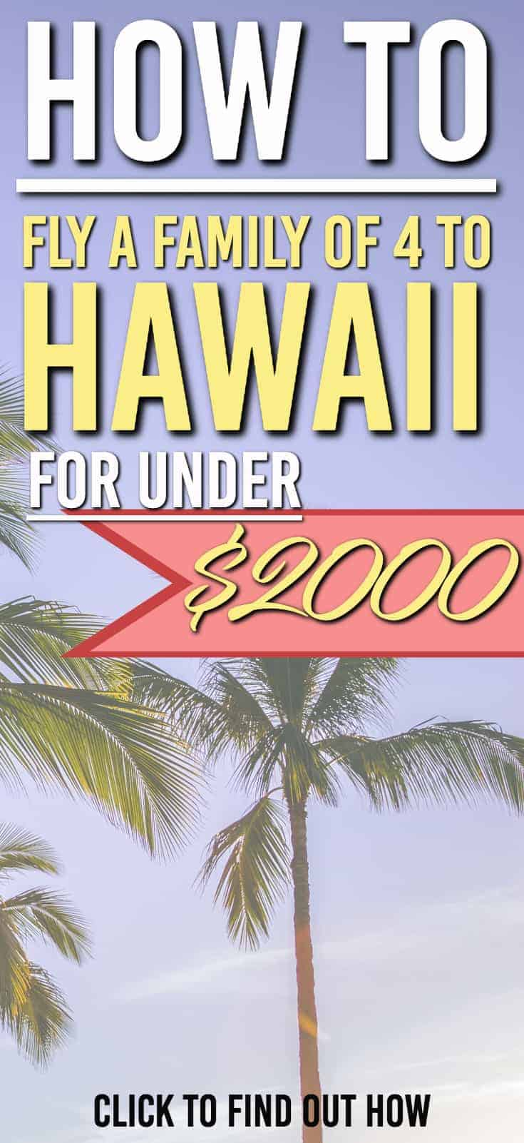 Wondering how you can afford to fly to Hawaii? Here's how we fly to Hhawaii for under $2000 for a family of 4 | Fly to Hawaii for less | Fly to Hawaii for Cheap | Family Travel | #hawaii #travelhacking #cheapflights #Maui #hawaii #family #familytravel #familyvacation