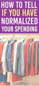 Have you normalized your spending