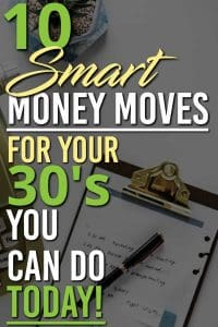 Want to make all the right money moves in your thirties? Here are 10+ things you can start doing today so that you rock your thirties. | Money Moves | Saving Money Tips |