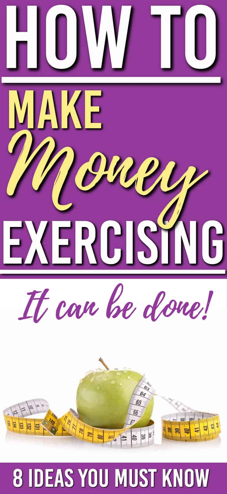 Can you really get paid to exercise? Yes! Here are some ways for you to make money and exercise at the same time! | Make Money  | Get Paid to Lose Weight | Get Paid to Exercise | #makemoney  #earnmoney #loseweight #getpaidtoexercise