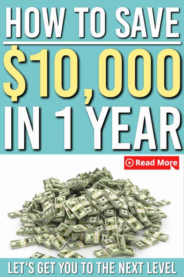 How to save $10,000 in one year. This article will teach you how to save $10,000 and what you need to do to get started saving money. You can do it through frugal living or by making more money, but it can be done! #savingmoney #frugal #frugaltips #personalfinance #money