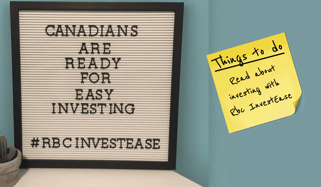 RBC InvestEase Review: Are they making it Easy for Canadians to Start Investing?