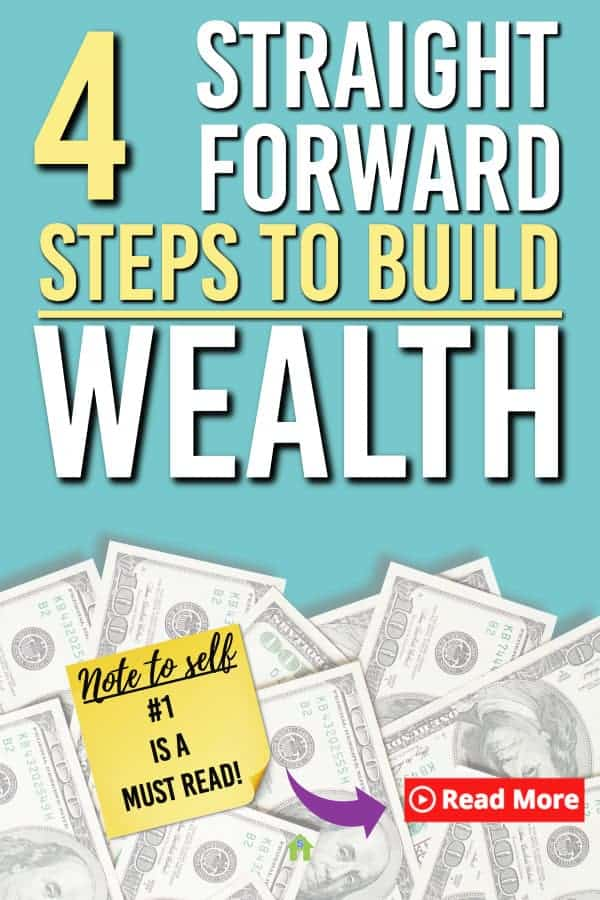 Wondering how you get started building wealth? Here are the 4 steps that you can take to get started on building wealth so you can create a better future for yourself. #money #wealth #personalfinance