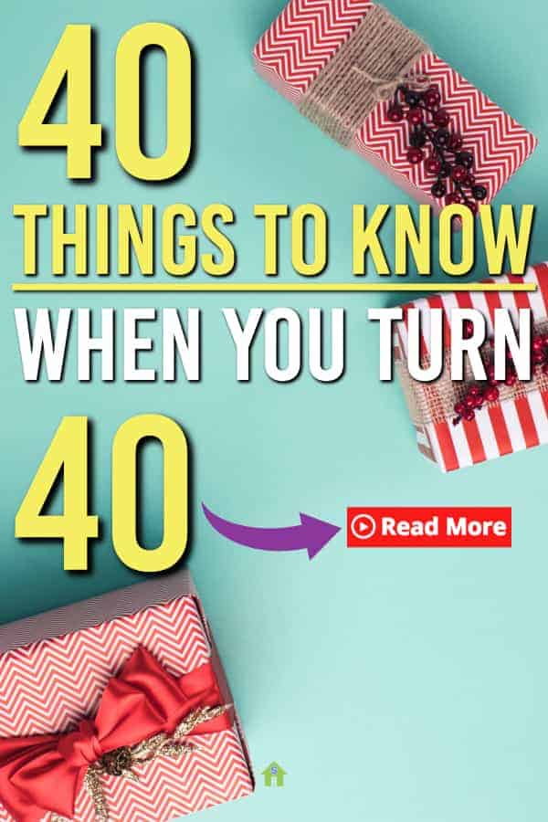 40 things you should know about turning 40