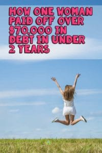 This is a must read! This is how one woman paid off over $70000 in debt in under 2 years. Find out how she did to be able to pay off this amount. This debt freedom story is a must read. #debt #debtfree #debtfreedom #frugal #frugalliving #frugaltips