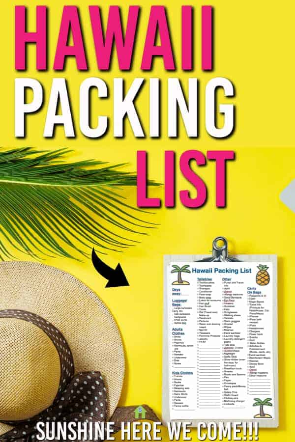Free Printable! No matter which island you go to , use our Hawaii Packing List to make sure you have everything you need for your island vacation #travel #packinglist #hawaiipackinglist #familytravel #free #freeprintable #printable