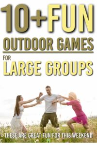 Are you looking for some great outdoor games to have fun with a large group? These are some of the best games you can do in bigger groups or as a family #games #fun #outdoor #outdoorgames #games